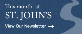 This month at St. John's: View Our Newsletter